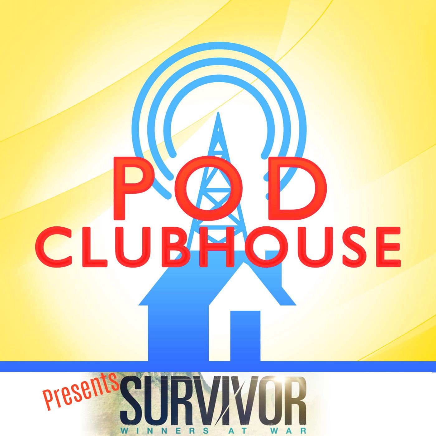 Pod Clubhouse Presents: Survivor